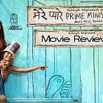 Mere Pyaare Prime Minister Review