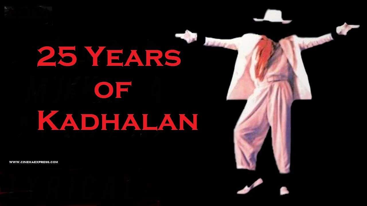 25 years of Kadhalan
