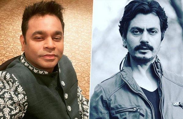 AR Rahman joins Nawazuddin Siddiqui