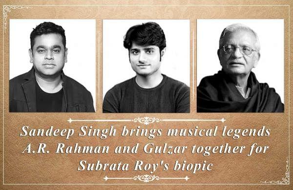 AR Rahman, Sandeep Singh and Gulzar